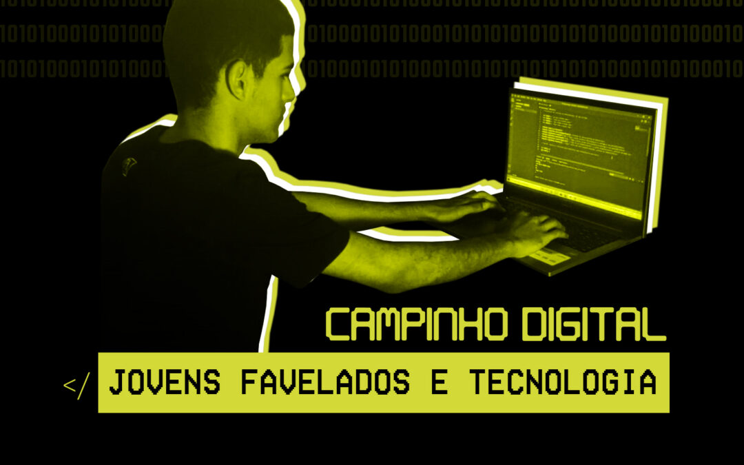 Jovens favelados e tecnologia: o futuro da nossa sociedade